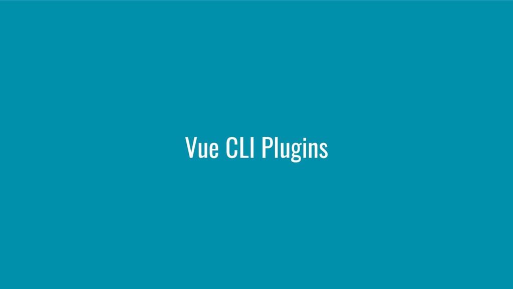 Vue CLI Plugins