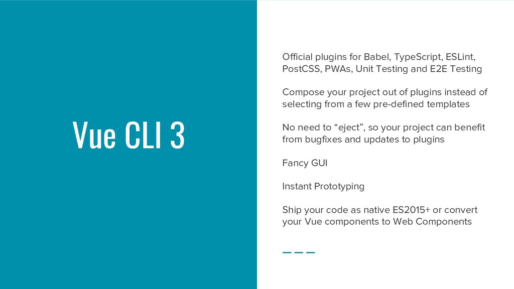 Vue CLI 3 Official plugins for Babel, TypeScrip...