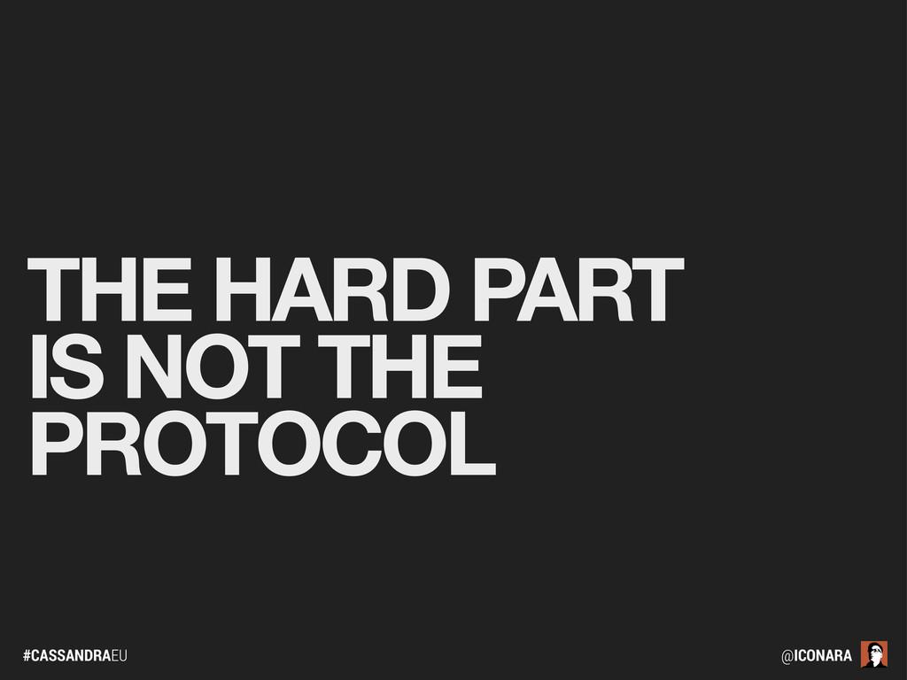 #CASSANDRAEU @ICONARA THE HARD PART IS NOT THE ...