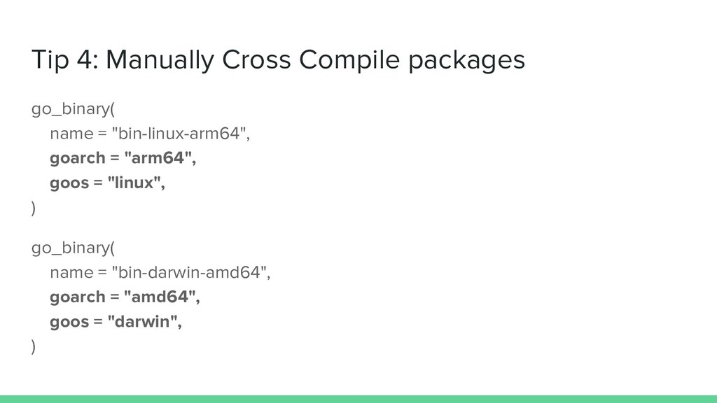Tip 4: Manually Cross Compile packages go_binar...