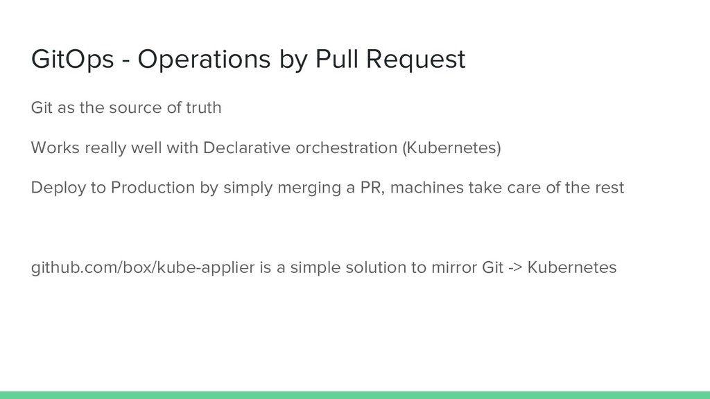 GitOps - Operations by Pull Request Git as the ...