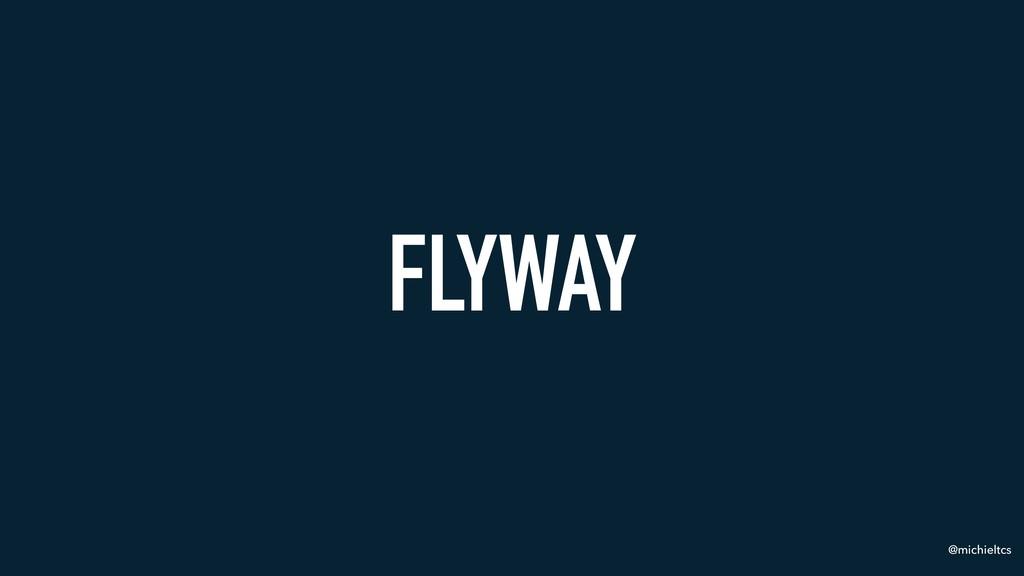 @michieltcs FLYWAY