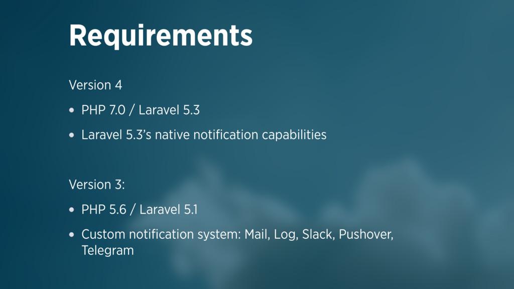 Version 4 PHP 7.0 / Laravel 5.3 Laravel 5.3's n...
