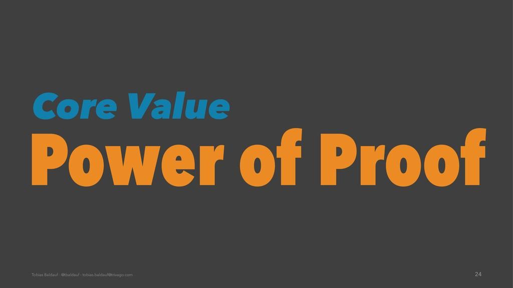 Core Value Power of Proof Tobias Baldauf - @tba...