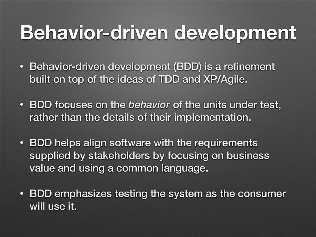 Behavior-driven development • Behavior-driven d...
