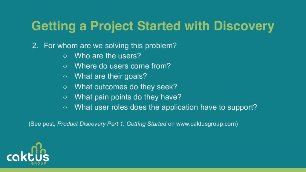 Getting a Project Started with Discovery 2. For...