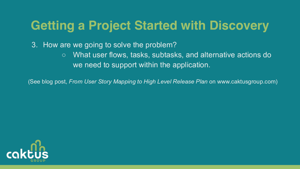 Getting a Project Started with Discovery 3. How...