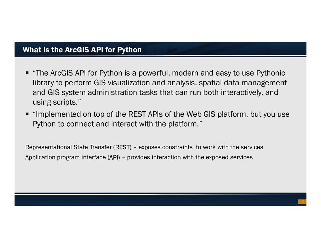 Footer Text Date What is the ArcGIS API for Pyt...