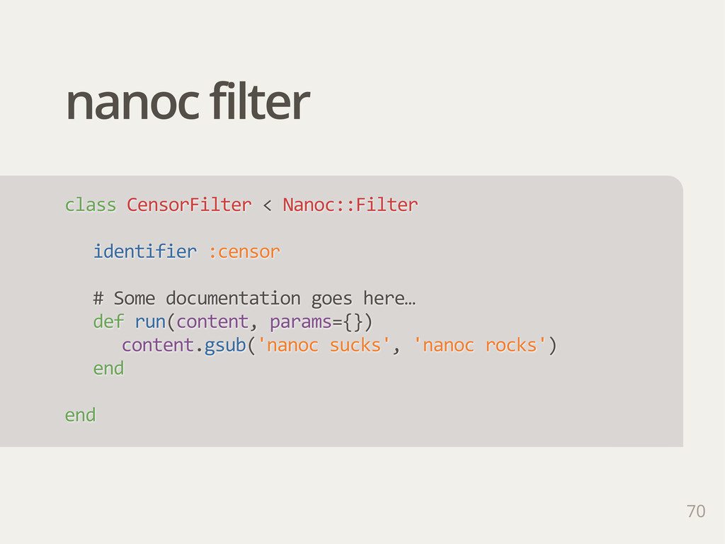 nanoc filter class CensorFilter < Nanoc::Fil...