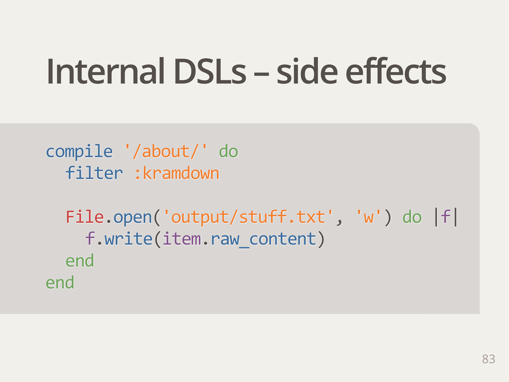 Internal DSLs – side effects compile '/about/'...