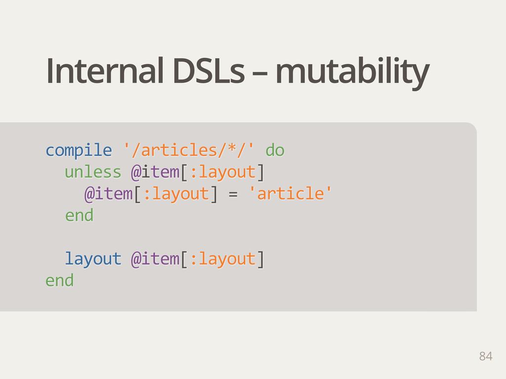 Internal DSLs – mutability compile '/articles/...