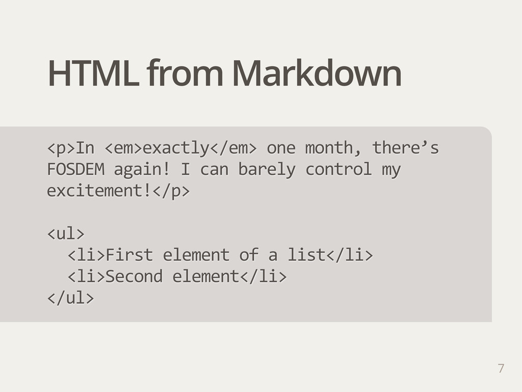 HTML from Markdown 7 <p>In  <em>exactly</em>  o...