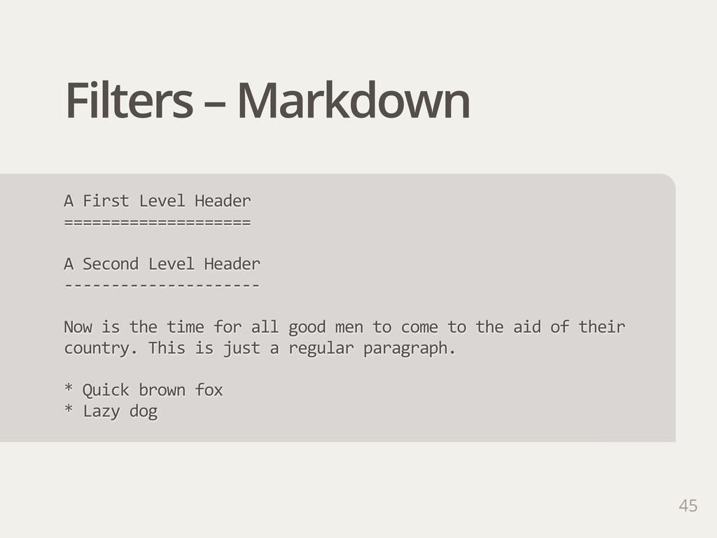Filters – Markdown A First Level Header ====...