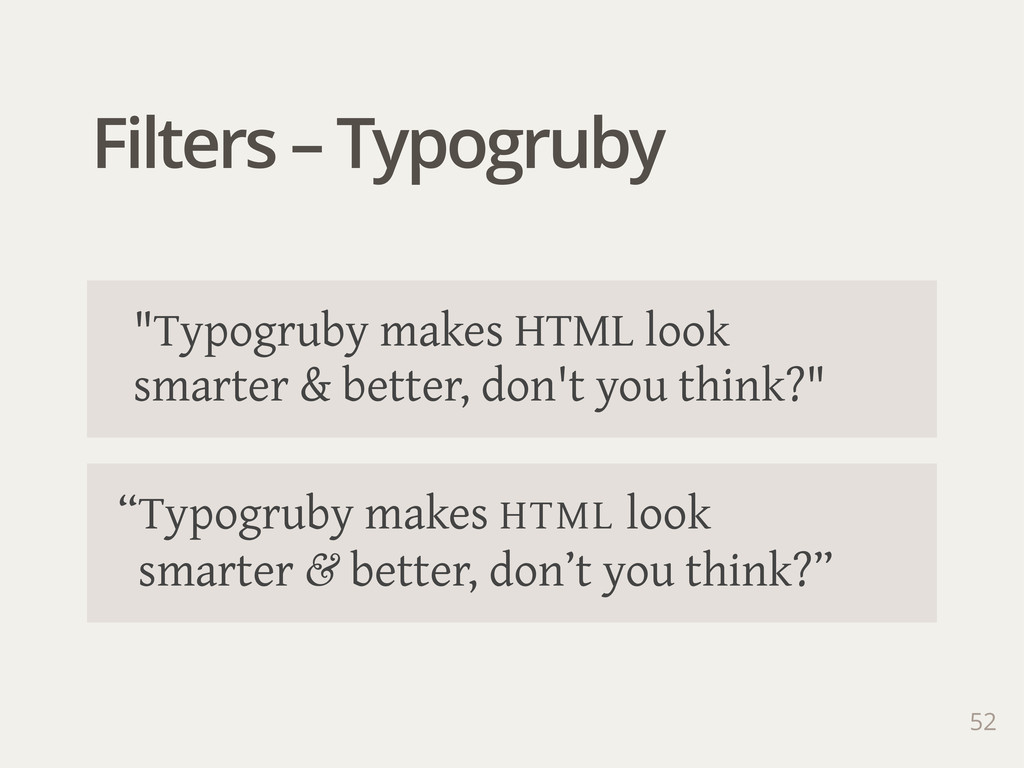 "Filters – Typogruby 52 ""Typogruby makes HTML lo..."