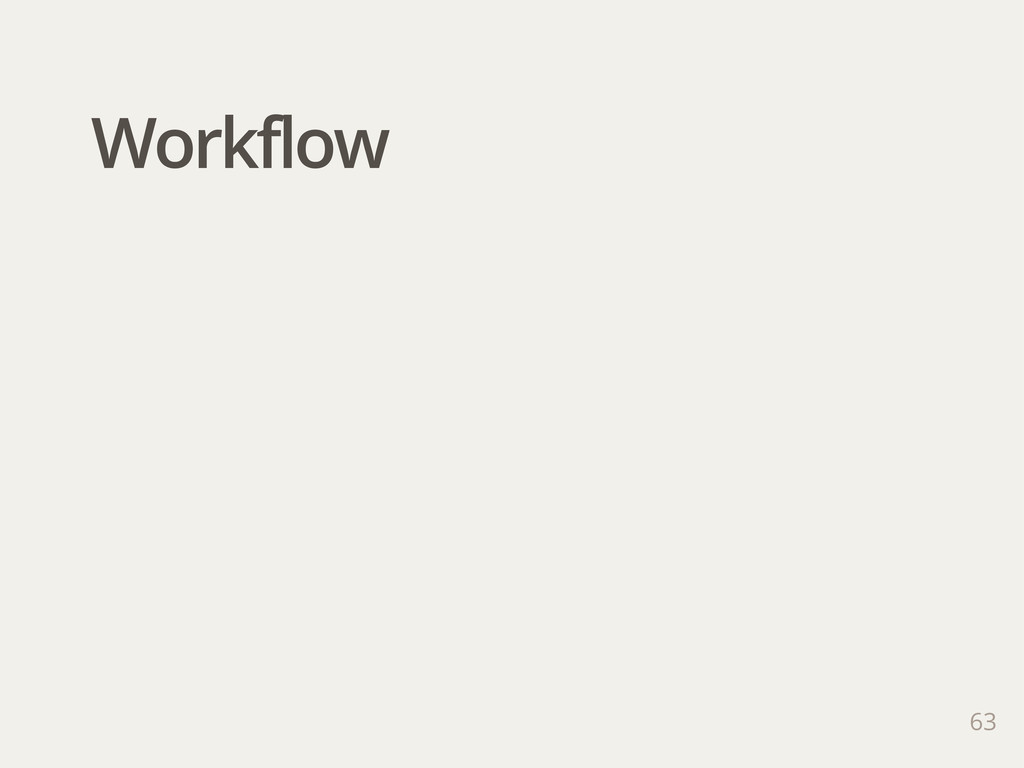 Workflow 63