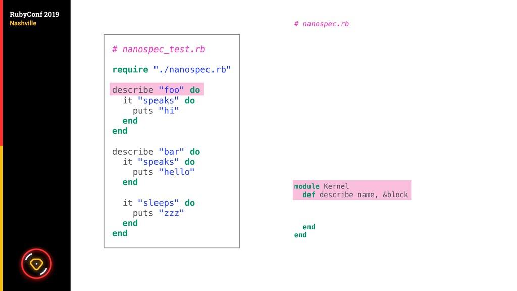 # nanospec.rb module Kernel def describe name, ...