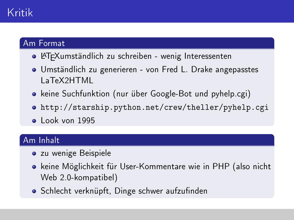 Kritik Am Format L AT EXumständlich zu schreibe...