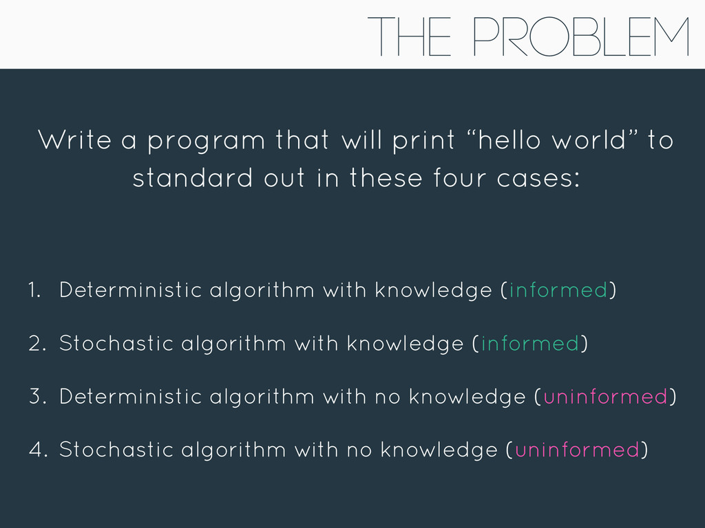 """The Problem Write a program that will print """"he..."""