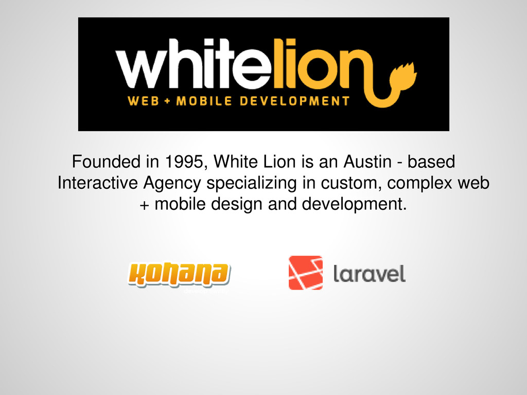 Founded in 1995, White Lion is an Austin - base...