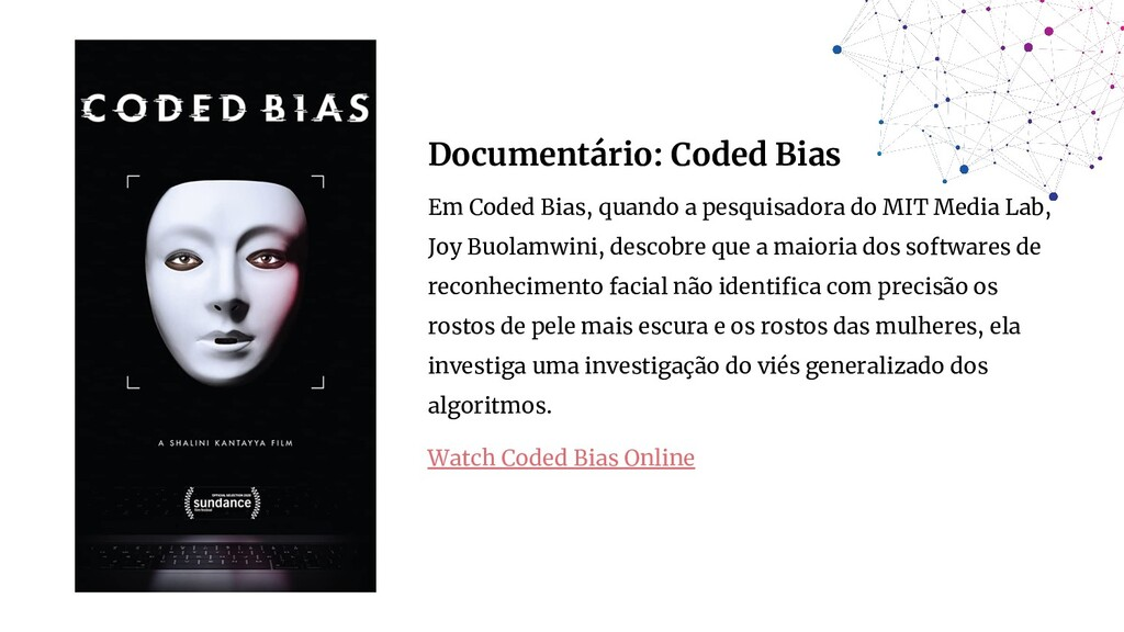Documentário: Coded Bias Em Coded Bias, quando ...