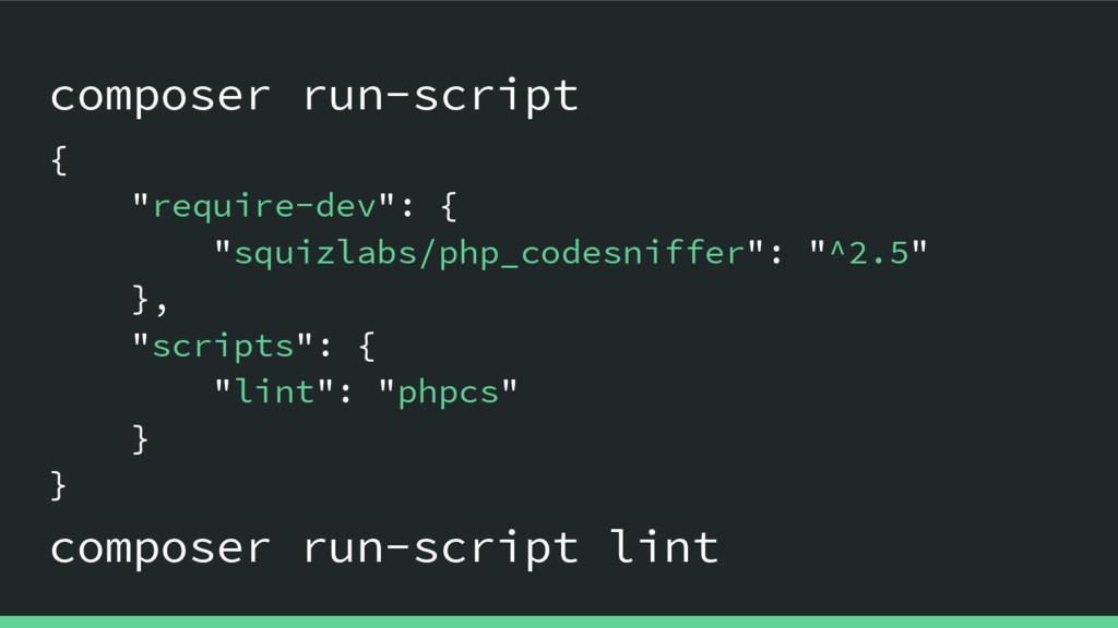 composer run-script composer run-script lint { ...