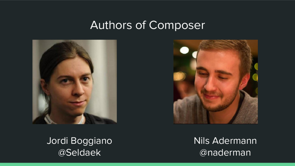 Authors of Composer Jordi Boggiano @Seldaek Nil...