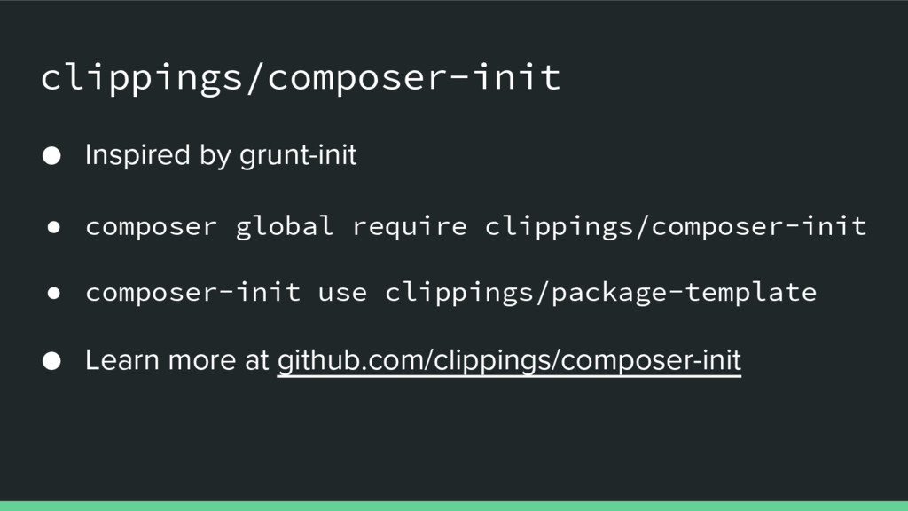 clippings/composer-init ● Inspired by grunt-ini...