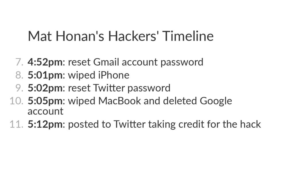 Mat Honan's Hackers' Timeline 7. 4:52pm: reset...