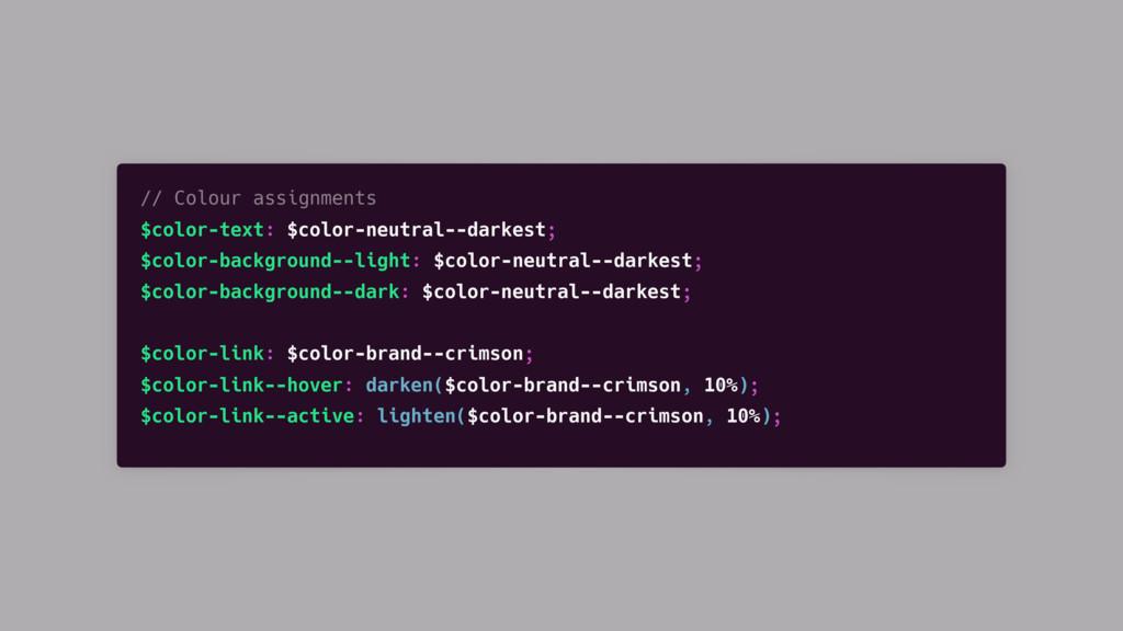 // Colour assignments $color-text: $color-neutr...