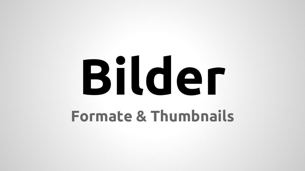 Bilder Formate & Thumbnails