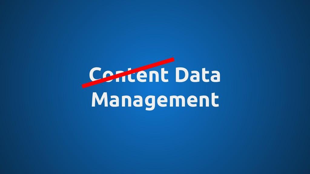 Content Data Management