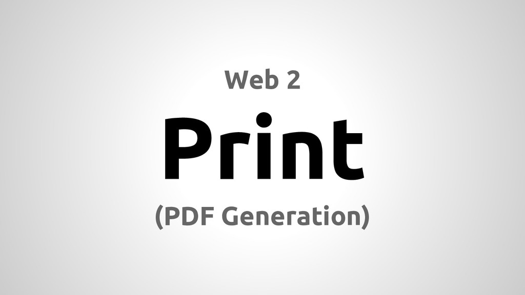 Web 2 Print (PDF Generation)