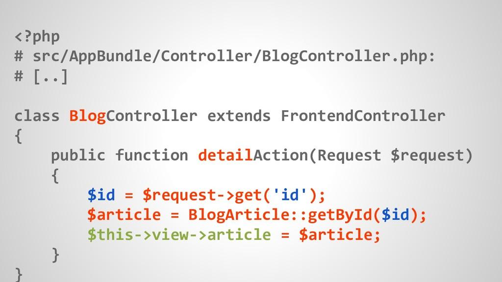 <?php # src/AppBundle/Controller/BlogController...