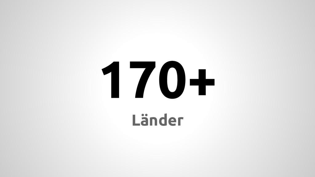 170+ Länder
