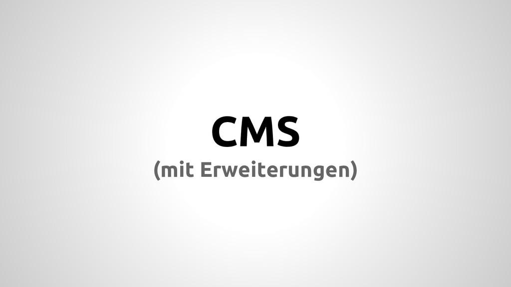 CMS (mit Erweiterungen)