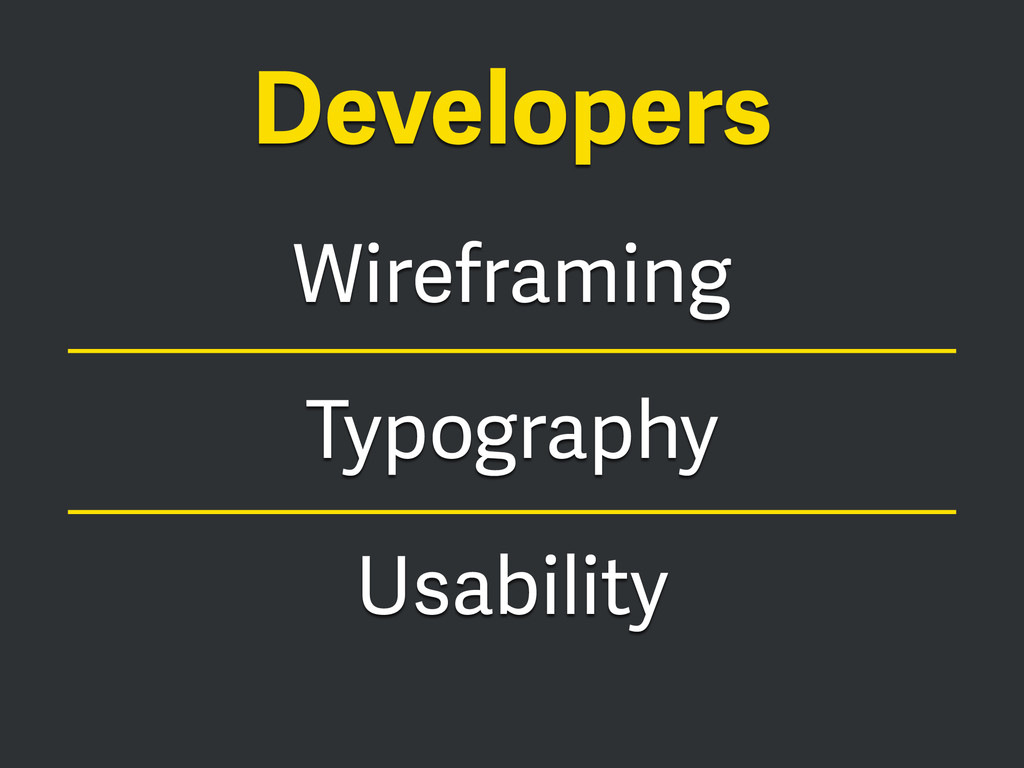 Wireframing Typography Usability Developers