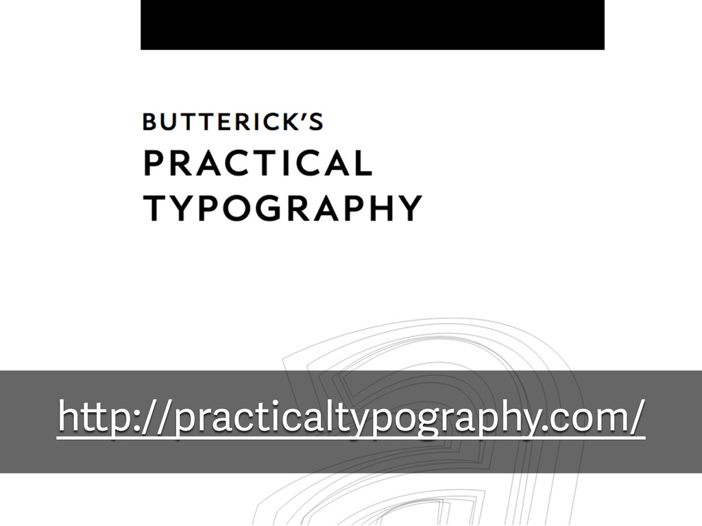 http://practicaltypography.com/