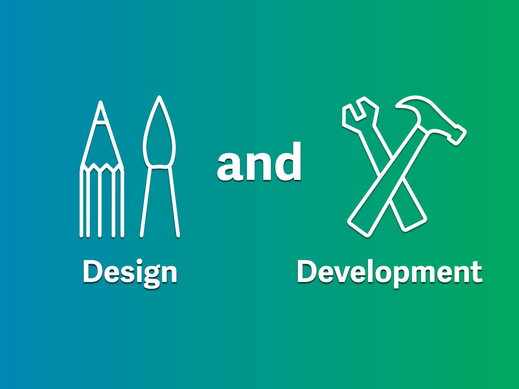Design Development and