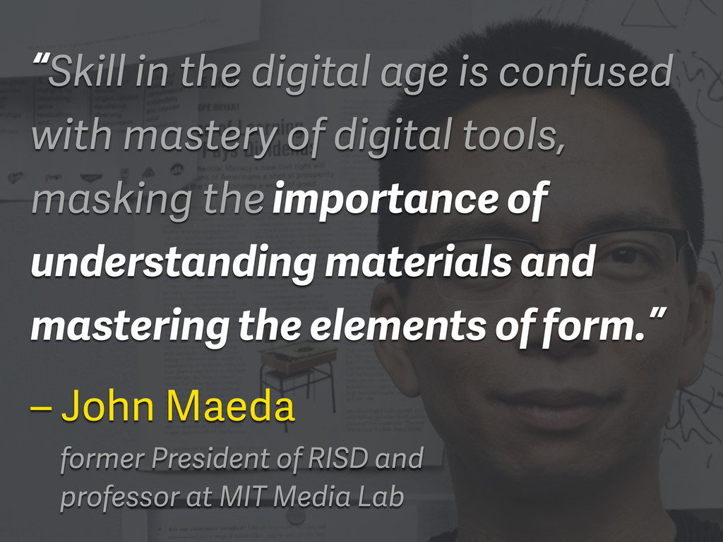 """Skill in the digital age is confused with mast..."