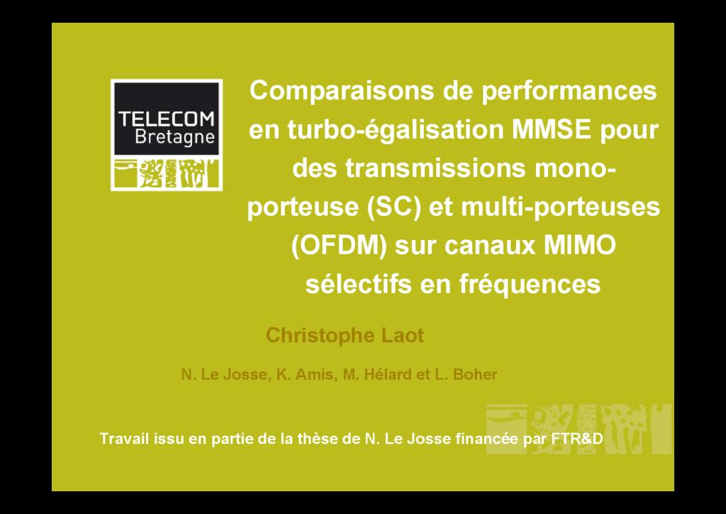 Comparaisons de performances en turbo-égalisati...