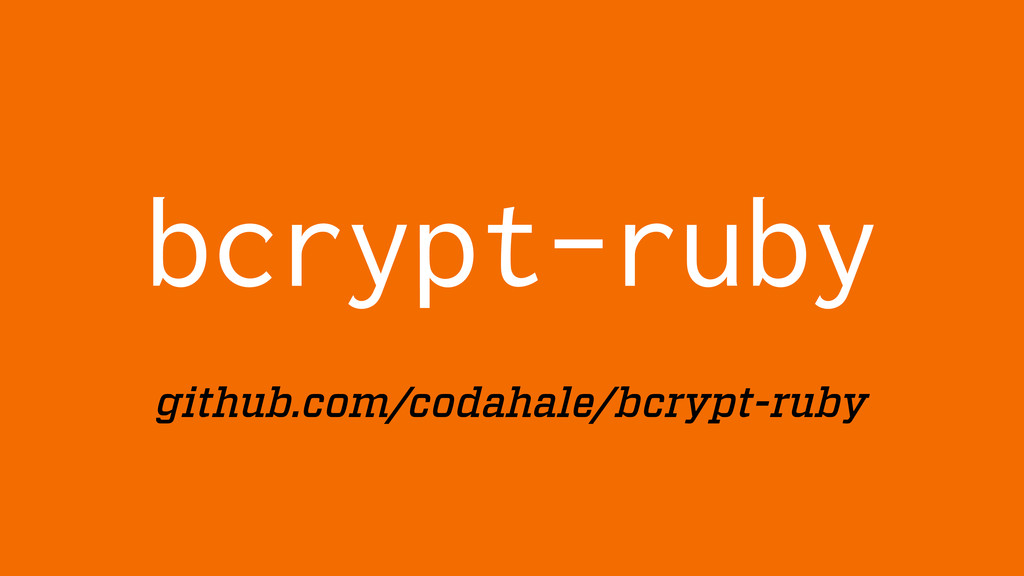 bcrypt-ruby github.com/codahale/bcrypt-ruby