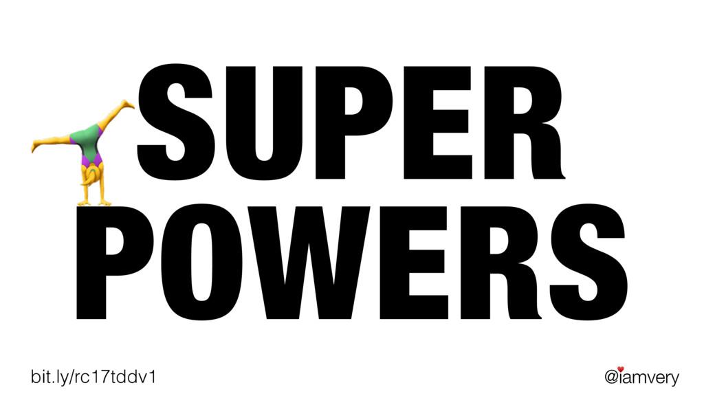 @iamvery ♥ bit.ly/rc17tddv1 SUPER POWERS +