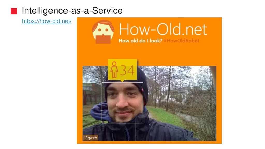 Intelligence-as-a-Service https://how-old.net/