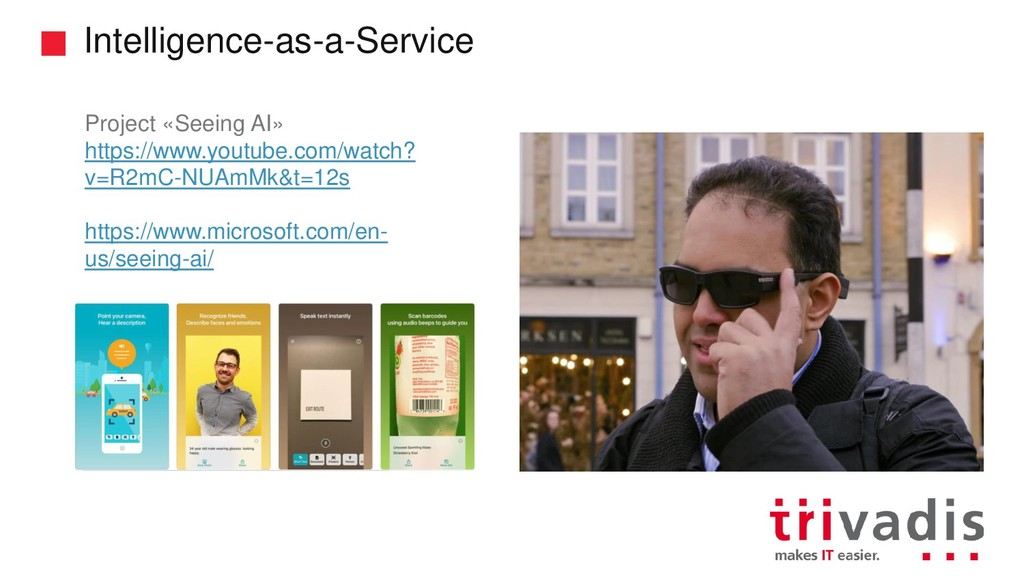 Intelligence-as-a-Service Project «Seeing AI» h...