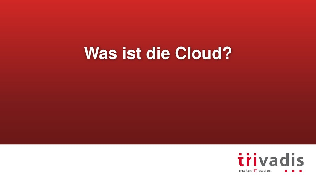 Was ist die Cloud?