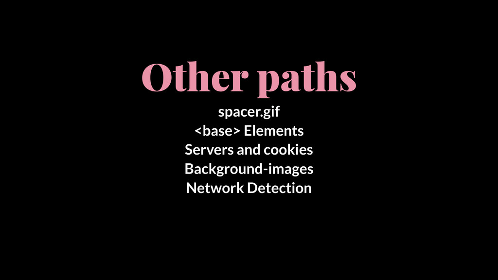 Other paths spacer.gif <base> Elements Servers ...