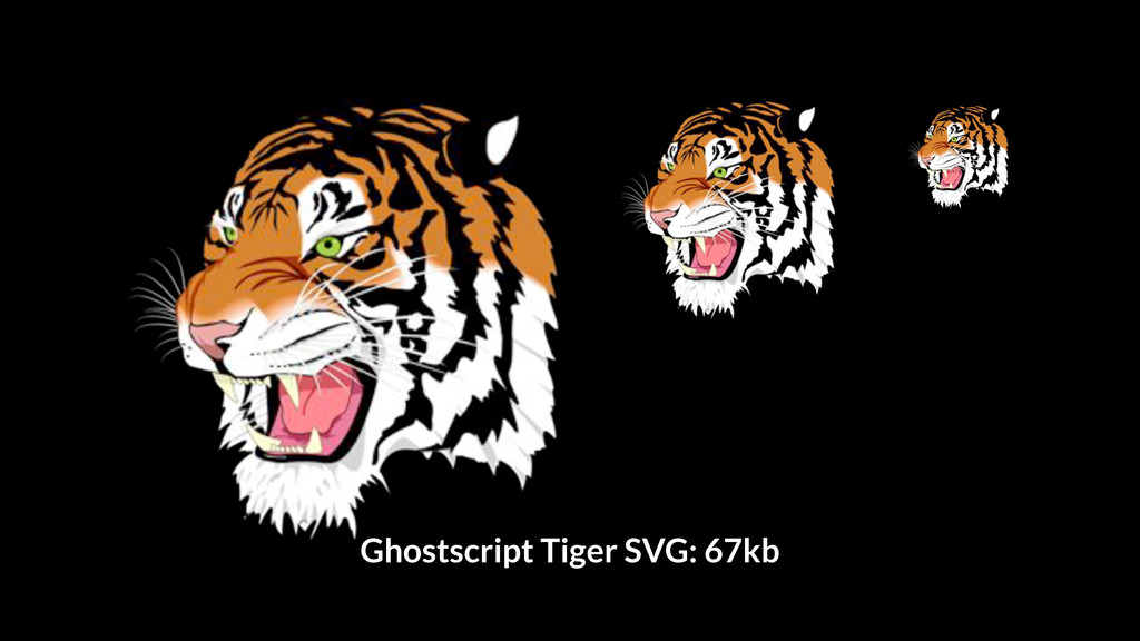 Ghostscript Tiger SVG: 67kb
