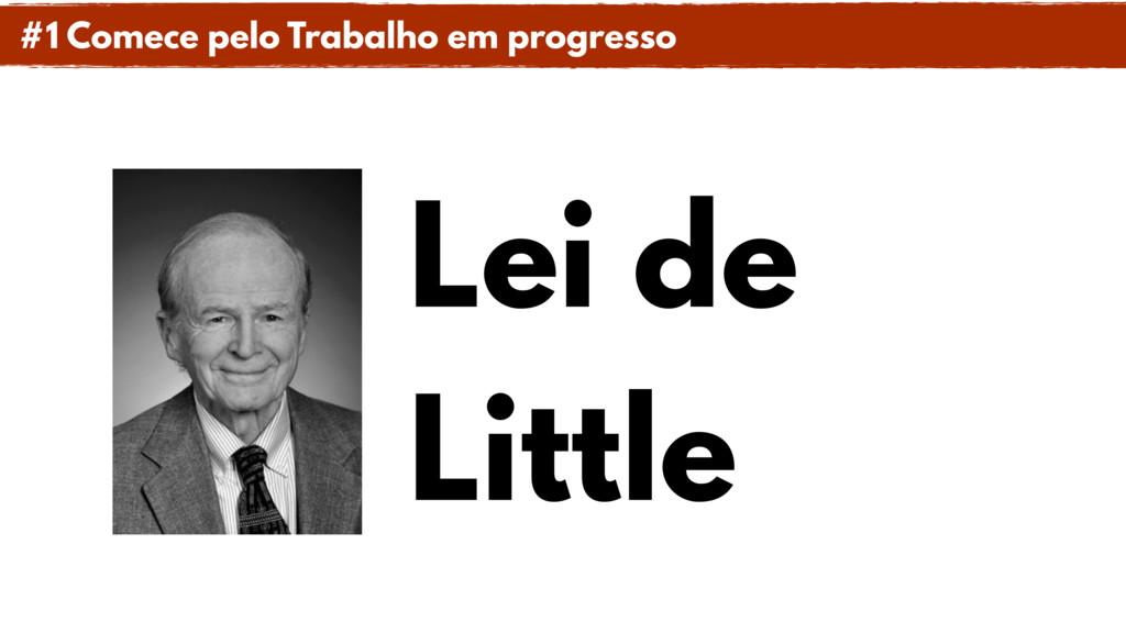 Lei de Little #1 Comece pelo Trabalho em progre...