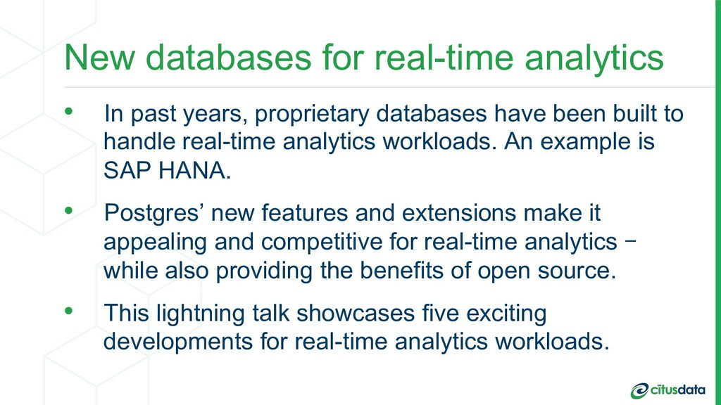 New databases for real-time analytics •  In pas...