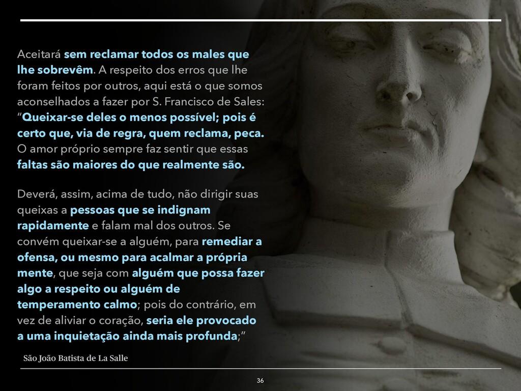 36 São João Batista de La Salle Aceitará sem re...